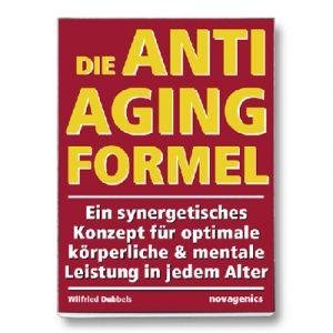 Die Anti Aging Formel / Wilfried Dubbels