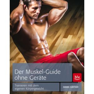 Muskel Guide ohne Geräte  / Gärtner